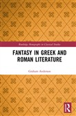Fantasy in Greek and Roman Literature