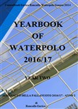 Yearbook of waterpolo. Ediz. italiana. Vol. 2: 2016/2017