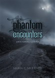 Phantom Encounters