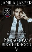 The Moscow Brotherhood: A Mafia Romance