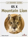 OS X Mountain Lion. La grande guida