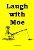 Laugh with Moe