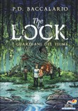 I guardiani del fiume. The Lock Vol. 1