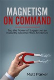 Magnetism on Command