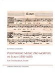 Polyphonic music pro mortuis in Italy (1550-1650). An introduction