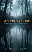 Ground & Centre