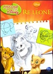 Il Re leone. Disegna con Disney