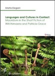 Languages and cultures in contact. Maoridom in the short fiction of Witi Ihimaera and Patricia Grace