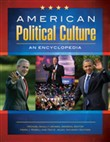 American Political Culture: An Encyclopedia [3 volumes]