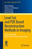 Level Set and PDE Based Reconstruction Methods in Imaging