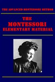 The Montessori Elementary Material (Illustrated)