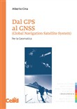 Dal GPS al GNSS (Global Navigation Satellite System). Per la geomatica