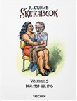 Robert Crumb. Sketchbook. Vol. 5: Dec. 1989-Jan. 1998