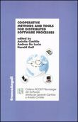 Cooperative, methods and tools for distributed software processes