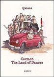 Carmen. The land of dances. Con CD Audio