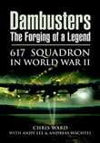 dambusters the forging of...
