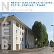 Nearly zero energy building social housing. Prato. Ediz. bilingue
