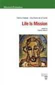 Life is mission. Ediz. multilingue