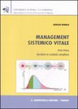 Management sistemico vitale. Vol. 1: Decidere in contesti complessi