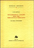 Bessarion's Library and the Biblioteca Marciana