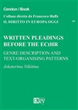 Written pleadings before the ECHR genre description and text-organising patterns. Testo italiano a fronte