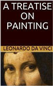 A Treatise on Painting (Illustrated)