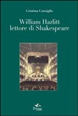 William Hazlitt lettore di Shakespeare