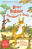 Brer Rabbit and the Blackberry Bush: Usborne First Reading: Level Two