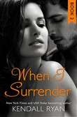When I Surrender (When I Break Series, Book 2)