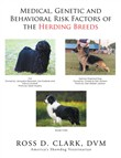 Medical, Genetic and Behavioral Risk Factors of the Herding Breeds