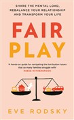 Fair Play: Win-Win solution for Women with Too Much to Do (and More Life to Live)