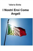 I nostri eroi come angeli