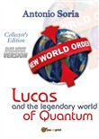 Lucas and the legendary world of Quantum. Deluxe edition. Collector's edition