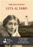 Gita al faro. Letto da Laura Pierantoni. Audiolibro. CD Audio formato MP3