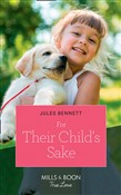 For Their Child's Sake (Mills & Boon True Love) (Return to Stonerock, Book 3)