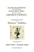 Chymica vannus-Commentatio de pharmaco catholico