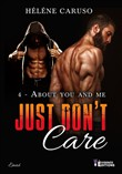 Just don't care tome 4