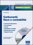 Carburanti. Fisco e contabilità. Con CD-ROM