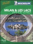 Milan & les lacs. Weekend