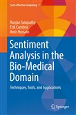 Sentiment Analysis in the Bio-Medical Domain
