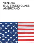 Venice and american studio glass