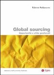 Global sourcing. opportunità e sfide gestionali
