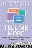 summary: tell me more: st...