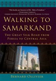 Walking to Samarkand