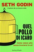 quel pollo di icaro. come...