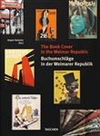 The book cover in the Weimar Republic. Ediz. inglese e tedesca