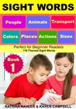Sight Words: People, Animals, Transport, Colors, Places, Actions, Sizes - Perfect for Beginner Readers - 116 Themed Sight Words
