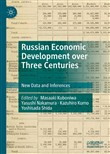 Russian Economic Development over Three Centuries
