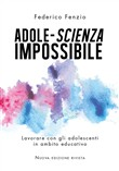 adole-scienza impossibile...
