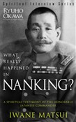 What Really Happened in Nanking?